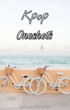 Kpop Oneshots || Collection 1 by YoominForever1