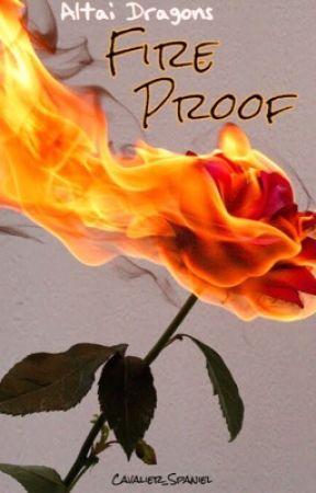 Fire Proof by Cavalier_Spaniel