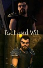 Tact and Wit (A Viggo Grimborn Fanfic) by Dracolitch