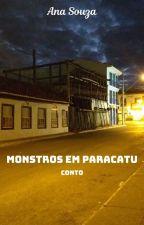 Monstros em Paracatu by anasouzaescritora
