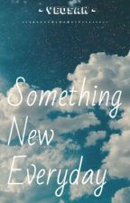 Something New Everday by SuperSloths