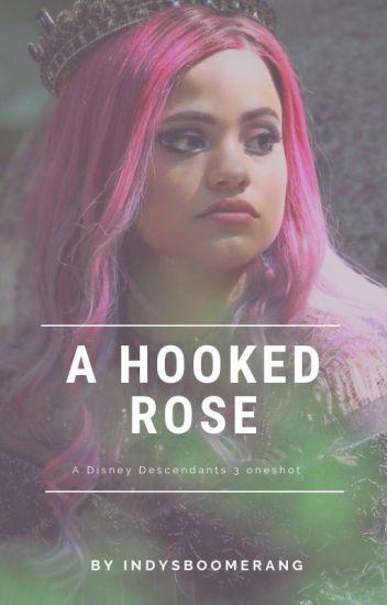 A Hooked Rose - Disney's Descendants 3 - Harry Hook/Audrey