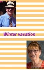 Winter vacation (book 3 series ) by sayersthemes123