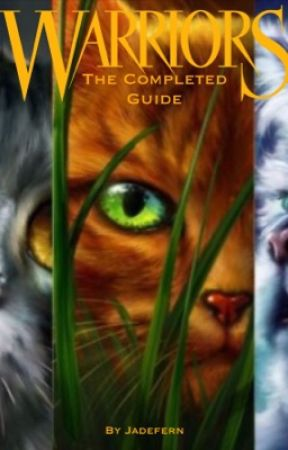 Warrior Cats Guide {COMPLETED!!!} by Alzzez101