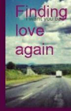 finding love agian by tea_babe