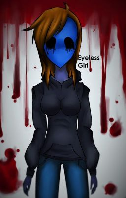 Eyeless Girl Eyeless Jack Romance Chapter 26 Wattpad