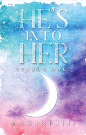 HE'S INTO HER Season 1 by maxinejiji