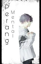 PERANG MENTAL by RinHatter