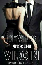 DEVIL'S INNOCENT VIRGIN [18+] by mydreamtofly