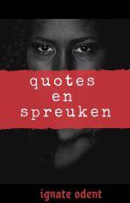 quotes en spreuken by Ignateo