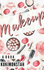 Make Up by kukimonstah