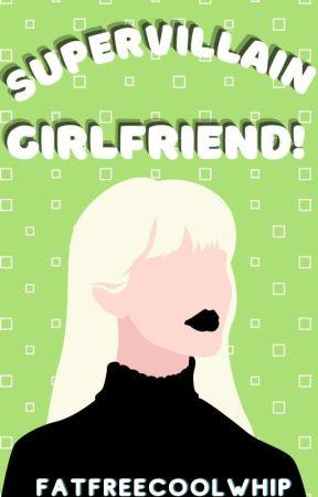 Supervillain Girlfriend by FatFreeCoolWhip