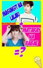 [BTS FF]: Masungit na Lalake + Mataray na Tomboy=?  [COMPLETED] by ThisCrazyGurl
