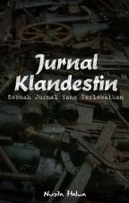 Jurnal Klandestin by nuzilahalwa