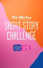 The #BeYou Short Story Challenge by beauty