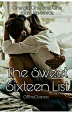 The 'Sweet Sixteen' List by OfTheCosmos