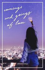 comings and goings of love by xxxsonny
