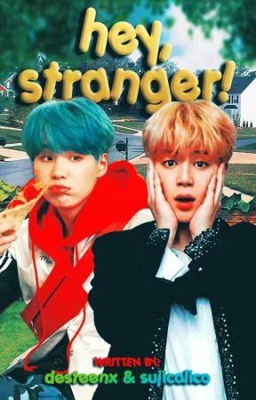 Hey, Stranger! by desteenx
