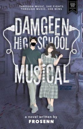 Damgeen High School Musical (Double Trouble Series #2) by frosenn