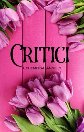 Critici și Sfaturi by Ephemeral-Angels