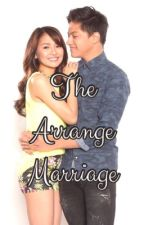 The ARRIANGE MARRIAGE. by cryztheeel_