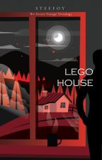 TFV Tetralogy [3] : Lego House by steefoy