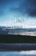 Cenicienta. (Cuento de Hadas #2) by AnyAngie1
