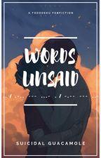 Words Unsaid - Tododeku by SuicidalGuacamole