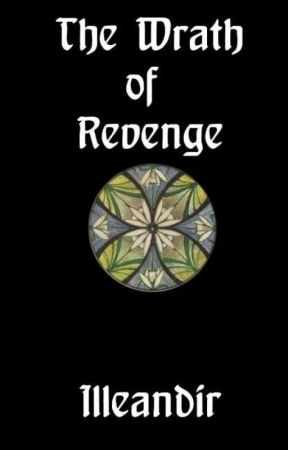 A Silmarillion One-Shot: The Wrath of Revenge by Illeandir