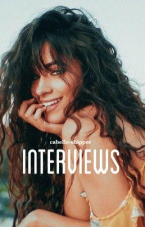Interviews   sm + cc  by cabello-shipper