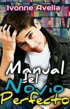 Manual del novio perfecto by IvonneAvella