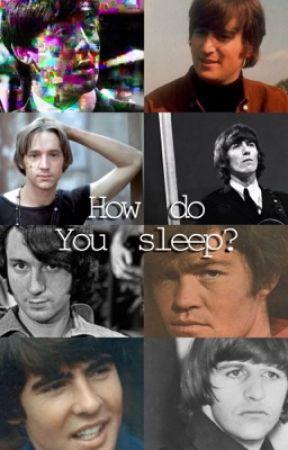 How Do You Sleep? by mama_nez