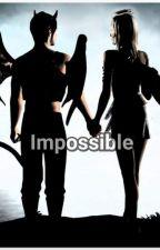 IMPOSSIBLE by LuanaSilva980758