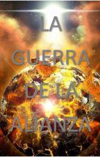 Guerra de la alianza by sebnac0