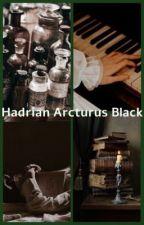 Hadrian Arcturus Black | hp fan-fic ⚡️ by wolfz4ever