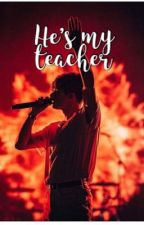 He's my teacher ~ brad Simpson bws the vamps  by thevampsbradx