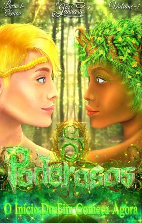 Os Poderosos § Livro 1- Amor by Josejgf