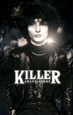 killer ↠ graphic shop by spiderlang