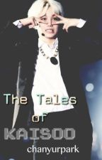 The Tales of KAISOO by chanyurpark