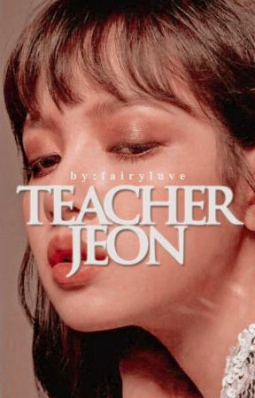 ¡Teacher Jeon!  by aleshkaamp