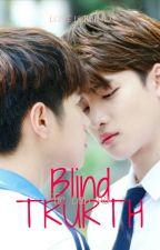 Blind Truth Book 1 [TinCan Au] by Shxxbi151