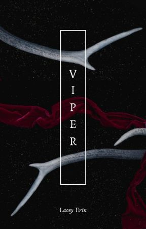 Viper (On Going) by LaceyErin