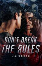 DON'T BREAK THE RULES by bemuah