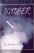 OCTOBER. by goddess-of-thunder