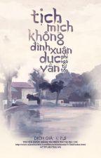 Tịch Mịch Không Đình Xuân Dục Vãn by yomint52