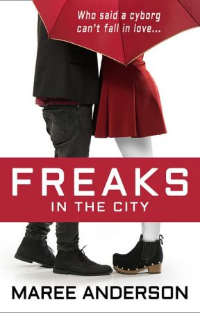 Freaks in the City - Excerpt Only by MareeAnderson