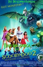 Team Gigantica and Scooby-Doo 2: Monsters Unleashed by BraedimusSupreme