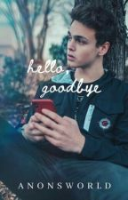 hello, goodbye • jonah marais by anonsworld