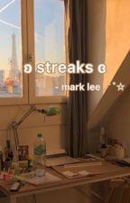 streaks ⚡️👼🏻  ༊*·˚ᴍᴀʀᴋ ʟᴇᴇ by markseuphoria