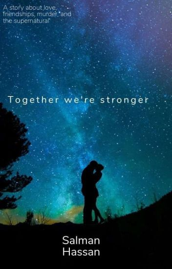 Together We're Stronger (Teen Wolf Spinoff)